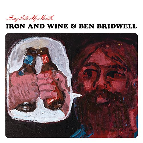 Iron And Wine And Ben Bridwell-Sing Into My Mouth-CD-FLAC-2015-JLM