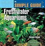 The Simple Guide to Freshwater Aquari...