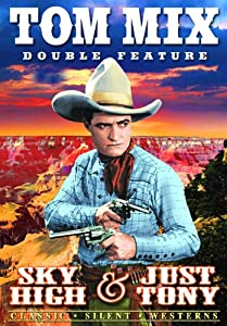 Mix, Tom Double Feature: Sky High / Just Tony
