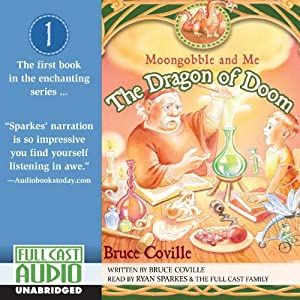 The Dragon of Doom: Moongobble and Me | [Bruce Coville]