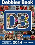 26th Edition DEBBIES BOOK(R): The Entertainment Industrys Resource Since 1978