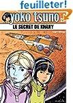 Yoko Tsuno, tome 27 : Le Secret de Kh�ny