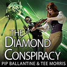 The Diamond Conspiracy: Ministry of Peculiar Occurrences, Book 4 (       UNABRIDGED) by Pip Ballantine, Tee Morris Narrated by James Langton