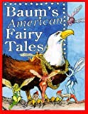 img - for Baum's American Fairy Tales book / textbook / text book