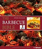 The Barbecue Bible (383315330X) by Steven Raichlen