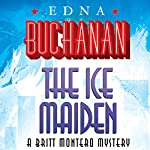 The Ice Maiden | Edna Buchanan