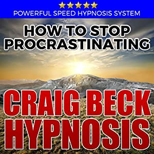 How to Stop Procrastinating: Hypnosis Downloads Speech