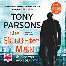 The Slaughter Man Audiobook by Tony Parsons Narrated by Colin Mace