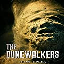 The Dunewalkers: Moving In Series, Book 2 Audiobook by Ron Ripley Narrated by Andrew Tell