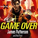 Daniel X: Game Over Audiobook by James Patterson Narrated by Milo Ventimiglia