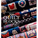 501 Quilt Blocks: A Treasury of Patterns for Patchwork & Appliquepar Better Homes and Gardens