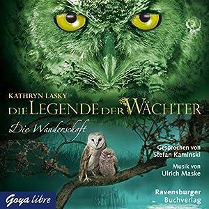 Die Wanderschaft (Die Legende der Wächter 2) Hörbuch