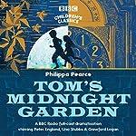 Tom's Midnight Garden (BBC Children's Classics) | Philippa Pearce