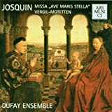 Josquin Desprez: Missa Ave Maris Stella / Virgil-Motetten