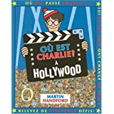 O� est Charlie ? : A Hollywood (mini)par Martin Handford