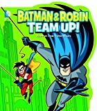 Batman and Robin Team Up! (DC Board Books)