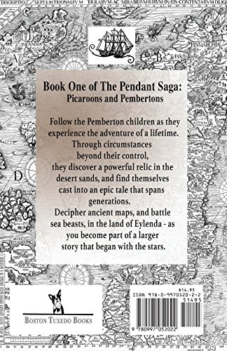 The Pendant Saga: Book One: Picaroons and Pembertons