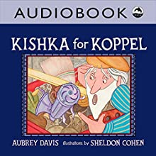 Kishka for Koppel | Livre audio Auteur(s) : Aubrey Davis Narrateur(s) :  Iambik Productions