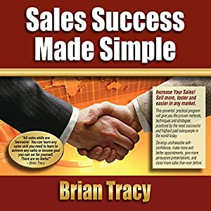 Sales Success Made Simple Audiobook