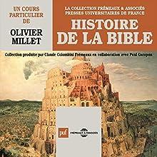 Histoire de la Bible Discours Auteur(s) : Olivier Millet Narrateur(s) : Olivier Millet