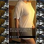 Wentworth Manor: Sorority Sisters | R Scott