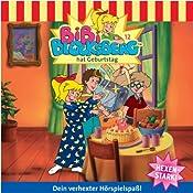 Bibi hat Geburtstag (Bibi Blocksberg 12)   Elfie Donnelly