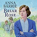 Briar Rose Audiobook by Anna Barry Narrated by Anne Dover