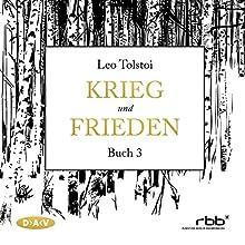 Krieg und Frieden - Buch 3 Hörbuch von Leo Tolstoi Gesprochen von: Ulrich Noethen