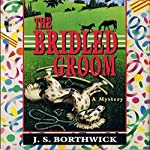 The Bridled Groom | J. S. Borthwick