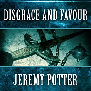 Disgrace and Favour Audiobook