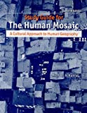 Study Guide for Human Mosaic (1429229764) by Jordan-Bychkov, Terry G.