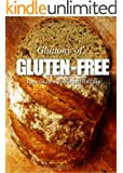 Easy Gluten-Free Bread Recipes (Gluttony of Gluten-Free)