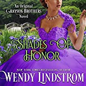 Shades of Honor (Grayson Brothers, Book 1) | Wendy Lindstrom