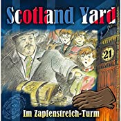 Im Zapfenstreich-Turm (Scotland Yard 21) | Wolfgang Pauls