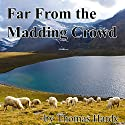 Far From the Madding Crowd Audiobook by Thomas Hardy Narrated by Jill Masters