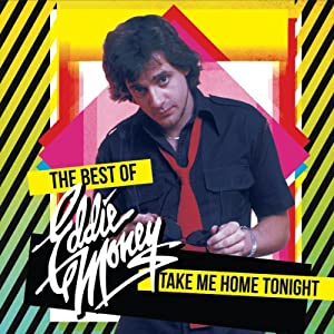 Take Me Home Tonight - The Best Of