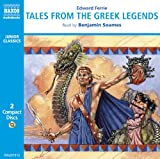 Edward Ferrie Tales from the Greek Legends (Junior Classics)