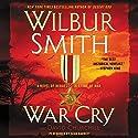 War Cry: A Courtney Family Novel Audiobook by Wilbur Smith, David Churchill Narrated by Sean Barrett