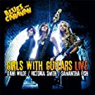 Girls With Guitars Live (CD + DVD)
