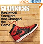 SLAM Kicks: Basketball Sneakers that...