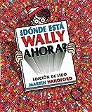 ¿Donde esta Wally ahora?/ Where is Waldo Now?