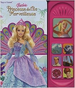 Barbie princesse de l 39 ile merveilleuse 9782800695884 - Barbie et l ile merveilleuse ...