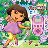Nickelodeon Dora the Explorer Digital Music Player and Sound Book: Super Sing-Along