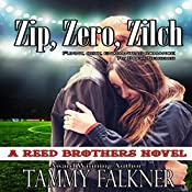 Zip, Zero, Zilch: Reed Brothers, Book 6 | Tammy Falkner