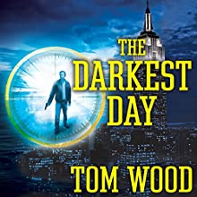 The Darkest Day: Victor the Assassin, Book 5 (       UNABRIDGED) by Tom Wood Narrated by Rob Shapiro