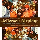 Somebody to Love: Best of by Jefferson Airplane