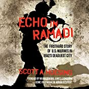 Echo in Ramadi: The Firsthand Story of U.S. Marines in Iraq's Deadliest City | [Scott A. Huesing]
