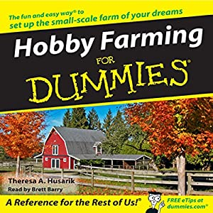 Hobby Farming for Dummies Audiobook