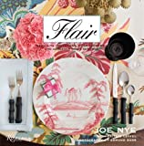 img - for Flair: Exquisite Invitations, Lush Flowers, and Gorgeous Table Settings book / textbook / text book