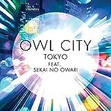 Tokyo [Feat. Sekai No Owari]